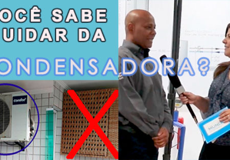 Saiba como CUIDAR BEM da CONDENSADORA!!