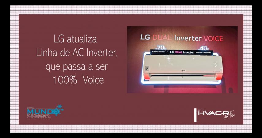 LInha AC LG Dual Inverter agora é 100% Voice