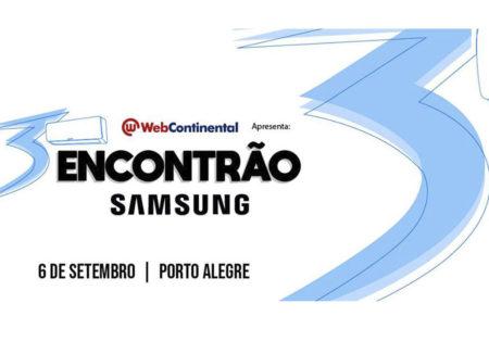 3º Encontrão Samsung WebContinental