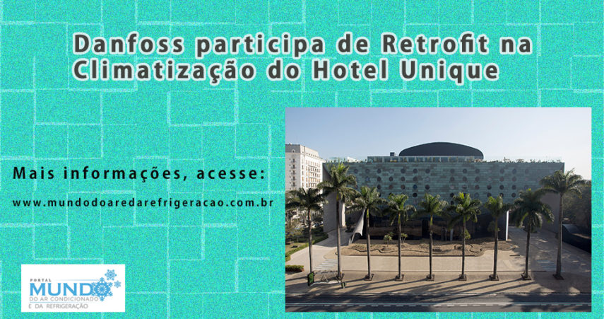 Danfoss realiza retrofit no Hotel Unique