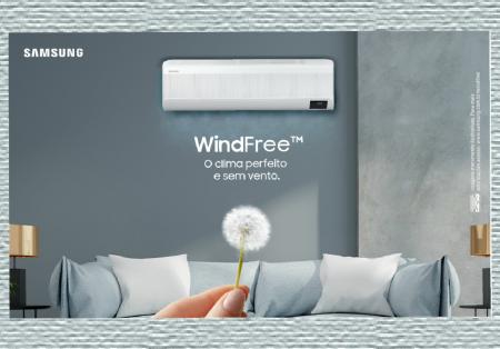 Samsung lança campanha digital sobre os novos WindFree, que têm tudo, menos o vento