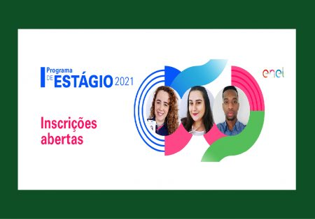 Enel Distribuição SP lança edição 2021 do Programa de estágio: 92 vagas
